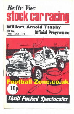 Belle Vue Stock Car Racing 1973 - Arnold Trophy