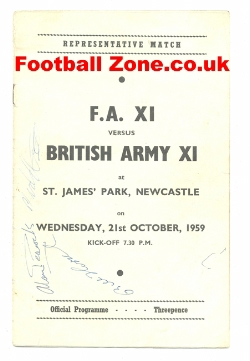 Army v FA X1 1959 - St James Park Newcastle Signed