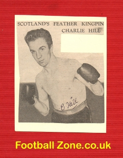 Boxing - Charlie Hill Boxer Signed Picture Autograph 1950's