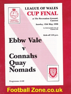 Ebbw Vale v Connahs Quay Nomads 1996 - Cup Final