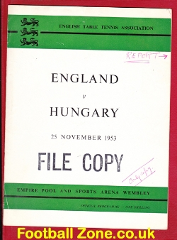 Table Tennis England v Hungary 1953 - File Copy + Review