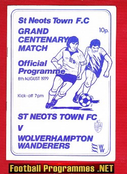 St Neots v Wolves 1979 - Official Centenary Match