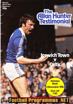 Alan Hunter Testimonial Benefit Match Ipswich Town Signed 1981