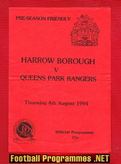 Harrow Borough v QPR 1994 - Pre Season Friendly
