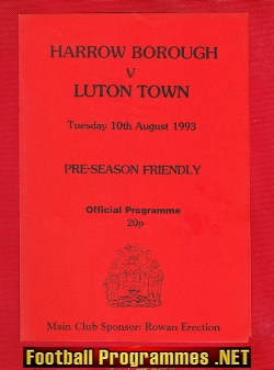 Harrow Borough v Luton Town 1993 - Pre Season Friendly Match