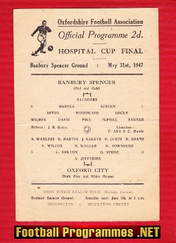 Banbury Spencer v Oxford City 1947 - Hospital Cup Final
